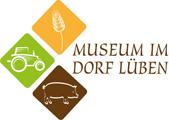 Museum im Dorf Lüben