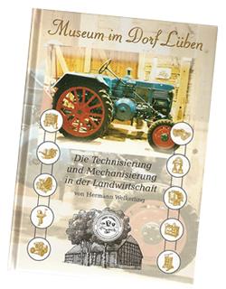 Museum im Dorf Lüben - Buch über das Museum
